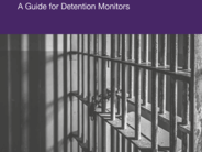 Guide for Detention Monitors